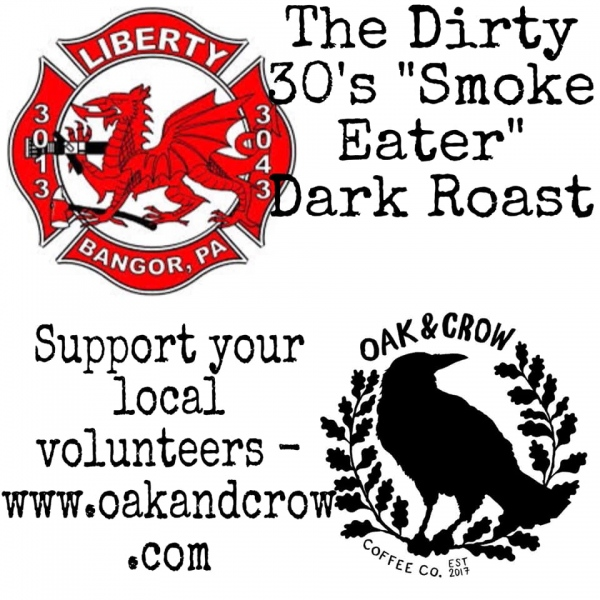 """The Dirty 30's """"Smoke Eater"""" Coffee - Now Available !!"""