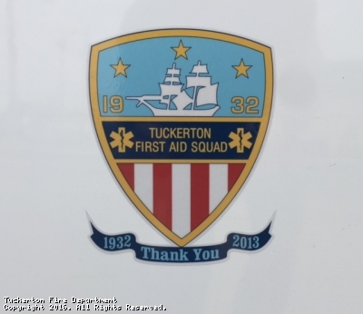 The men and women of the Tuckerton Fire Department thank the Tuckerton First Aid Squad for their many years of service to the Borough of Tuckerton and surrounding area.
