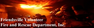 Friendsville Volunteer Fire and Rescue Dept. Inc.